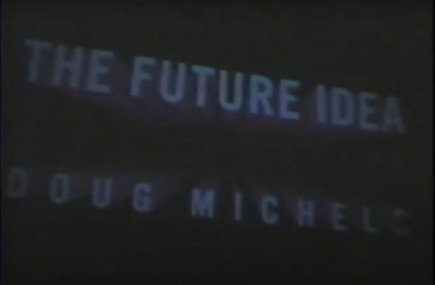 Snapshot from 'The future idea'